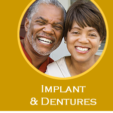 Implants and Dentures